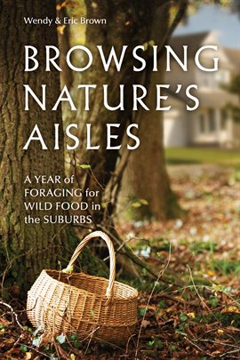 Cover image for Browsing Nature's Aisles