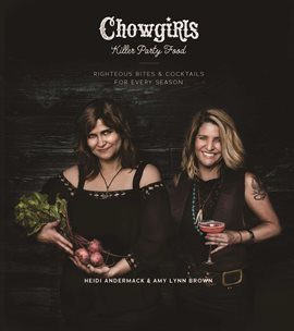 Cover image for Chowgirls Killer Party Food