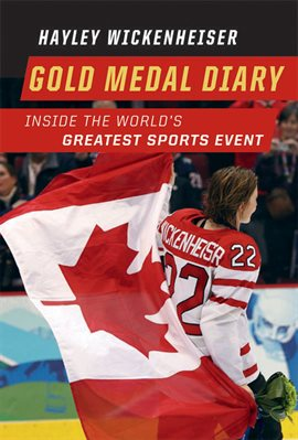 Gold Medal Diary by Hayley Wickenheiser, book cover