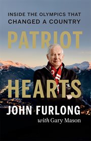 Patriot Hearts: Inside the Olympics That Changed a Country cover image