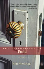 The restoration of Emily: a novel cover image