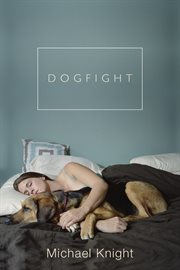 Dogfight, and Other Stories