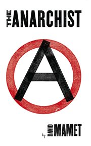 The Anarchist: a play cover image
