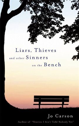 Cover image for Liars, Thieves and Other Sinners on the Bench