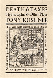 Death & taxes: Hydriotaphia & other plays cover image