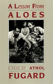 A lesson from aloes: a play cover image