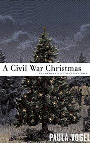 A Civil War Christmas cover image
