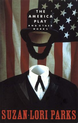 Cover image for The America Play and Other Works