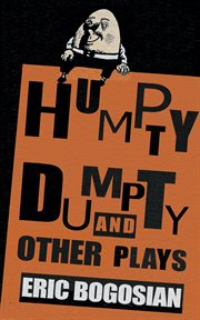 Humpty Dumpty and other plays cover image