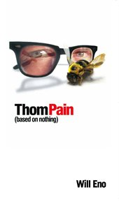 Thom Pain (based on nothing): published with other monologues for theatre cover image