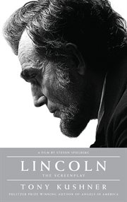 Lincoln : the screenplay cover image