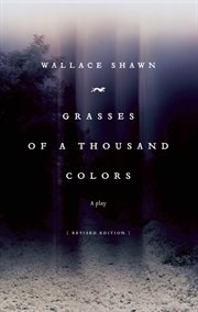 Grasses of a thousand colors cover image