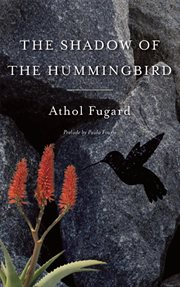 The Shadow Of The Hummingbird