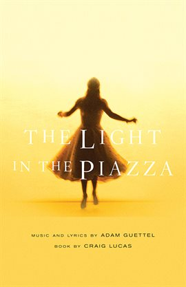 Cover image for The Light In The Piazza