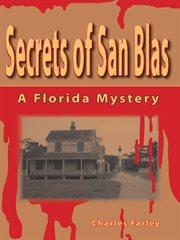 Secrets of San Blas cover image