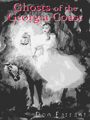 Ghosts of the Georgia Coast
