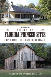 Guide to Florida Pioneer Sites