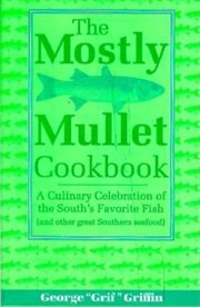 The Mostly Mullet Cookbook