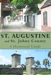 St. Augustine and St. Johns County