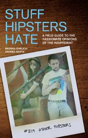 Stuff Hipsters Hate