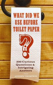 What Did We Use Before Toilet Paper?