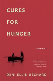Cures for hunger: a memoir cover image