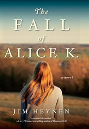 The Fall of Alice K