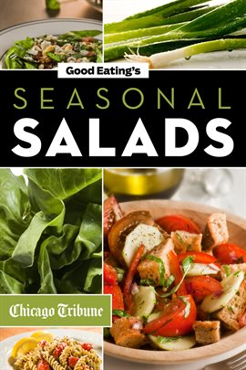 Cover image for Good Eating's Seasonal Salads