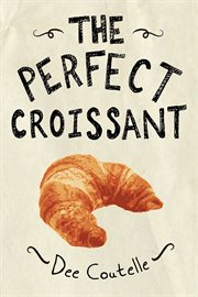 The Perfect Croissant