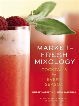 Cover image for Market-Fresh Mixology