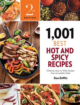 Cover image for 1,001 Best Hot and Spicy Recipes
