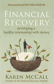 Financial recovery: developing a healthy relationship with money cover image
