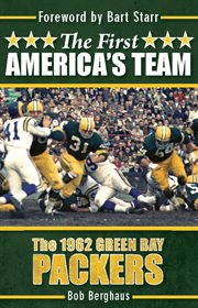 The first America's team: the 1962 Green Bay Packers cover image