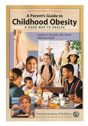 A Parent's Guide to Childhood Obesity