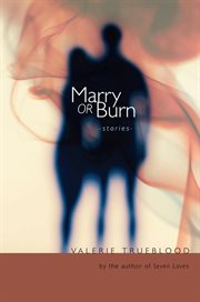 Marry or Burn
