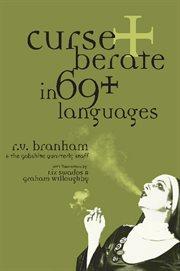 Curse + Berate in 69+ Languages