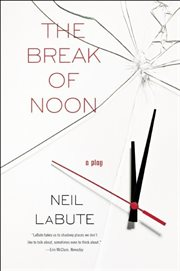 The Break Of Noon : a Play cover image
