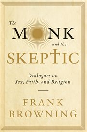 The Monk and the Skeptic