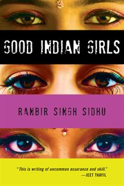 Good Indian girls: stories cover image