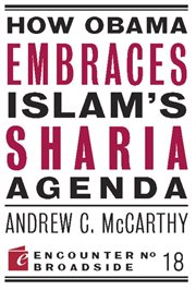 How Obama Embraces Islam's Sharia Agenda cover image