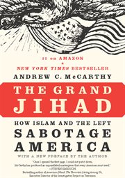 The grand Jihad: how Islam and the left sabotage America cover image