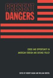 Present Dangers