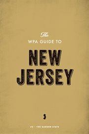 The WPA Guide to New Jersey