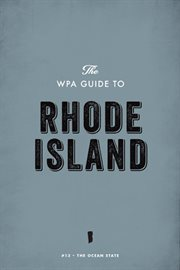 The WPA Guide to Rhode Island
