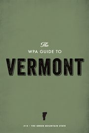 The WPA Guide to Vermont