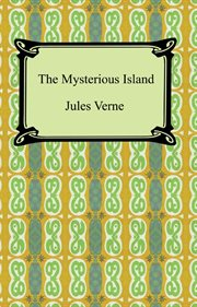 The mysterious island. Part II, Abandoned cover image