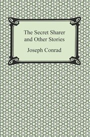 The secret sharer and other stories : authoritative texts, backgrounds and contexts criticism cover image