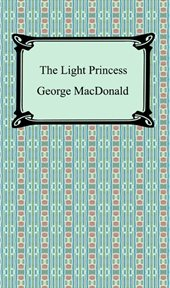 The light princess and other fairy stories cover image