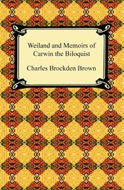 Wieland ; and Memoirs of Carwin the biloquist cover image
