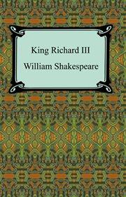 King Richard Iii (king Richard The Third)